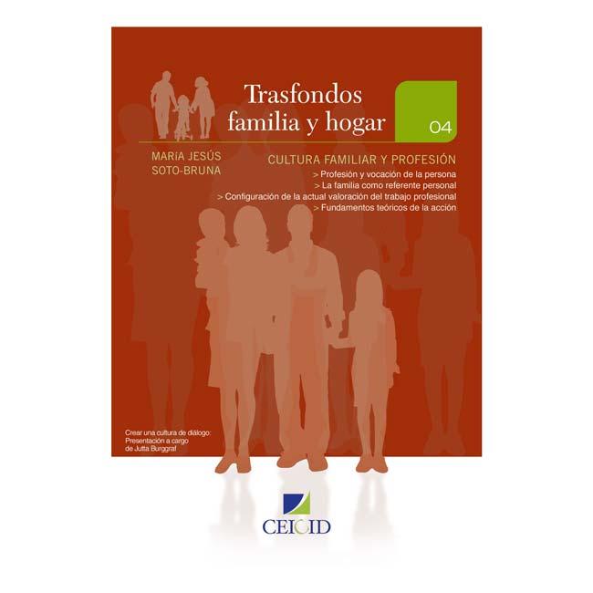 Trasfondos. 04 Cultura familiar y profesión